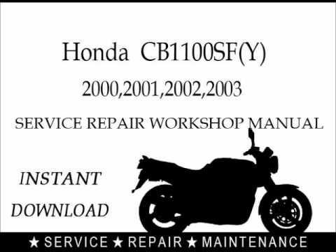 HONDA CB1100SF MOTORCYCLE SERVICE REPAIR MANUAL 2000 2001 2002 2003 DOWNLOAD!!!