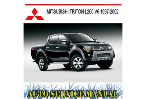 MITSUBISHI TRITON L200 V6 1997-2002 WORKSHOP SERVICE MANUAL