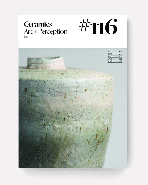 Ceramics Art and Perception Magazine Issue 116