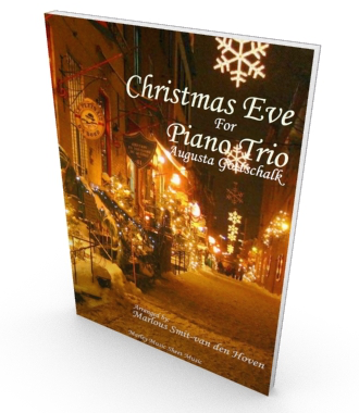 Christmas Eve, sheet music for piano trio, score and parts in PDF. Salon Music by Augusta Gottschalk.