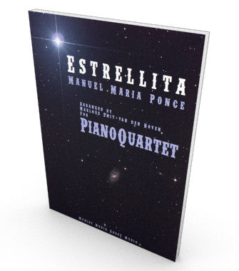Estrellita by Ponce, sheet music for piano quartet. Score and parts in PDF.