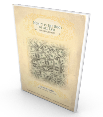 Money is the Root of All Evil, sheet music for string quartet.