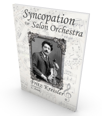 Syncopation, Fritz Kreisler, Sheet music for salon orchestra. Parts and score in PDF.
