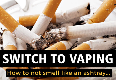 Make the switch from smoking to vaping
