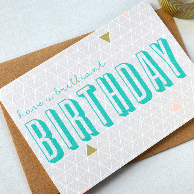 Geometry Brilliant Birthday card