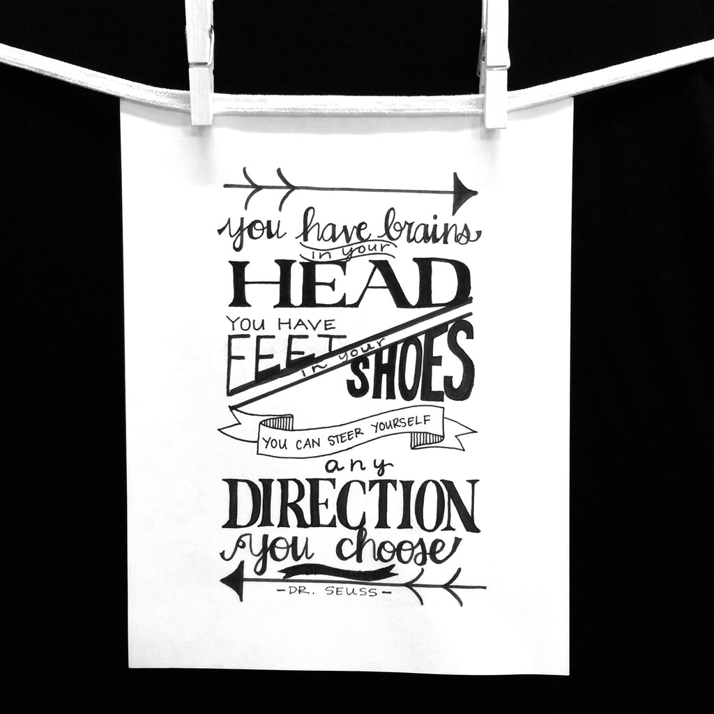 Black and White Hand Drawn inspirational Typography quote of Dr Seuss on Oates & Co.