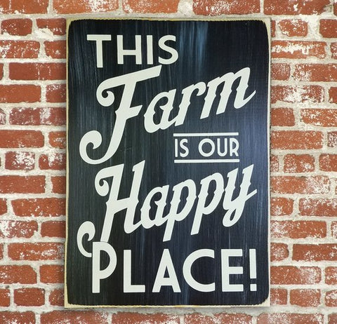 This Farm is our Happy Place