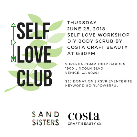 Sand Sisters LA Self Love workshop DIY beauty workshop venice beach Superba Los Angeles