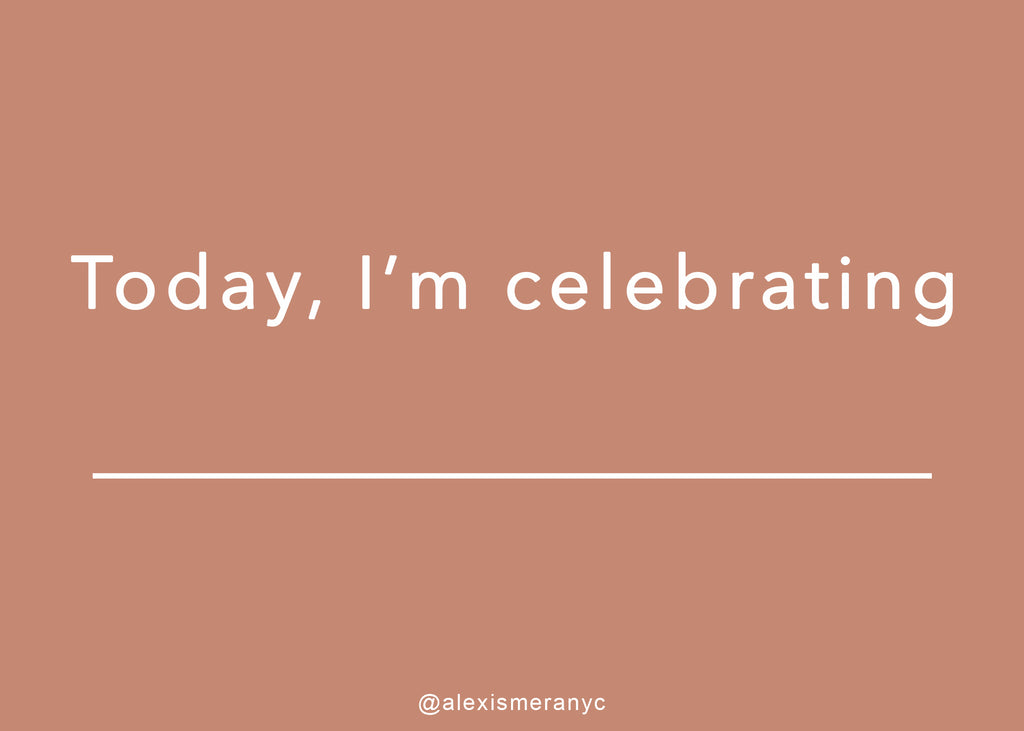 Today, I'm celebrating
