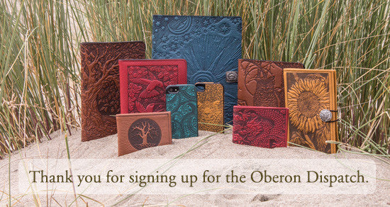 Thank you for signing up for the Oberon Dispatch.