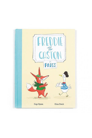 Freddie And Gaston Go To Paris Book