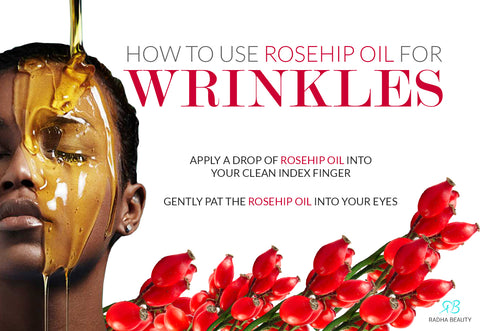 How to use rosehip oil for wrinkles
