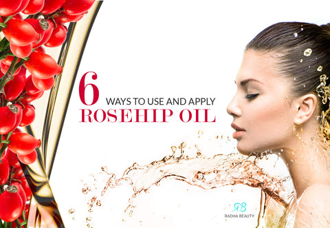 How to use rosehip oil six ways!