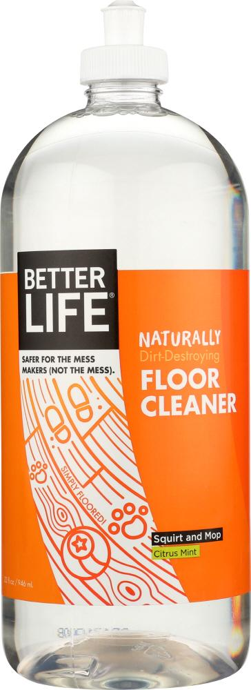BETTER LIFE Simply Floored! Natural Floor Cleaner Citrus Mint, 32 Oz