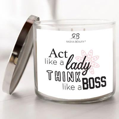 Radha Beauty Act Like a Lady, Think Like a Boss - Scented Candle