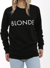 "Brunette the Label ""BLONDE"" Classic Crew Neck Sweatshirt 