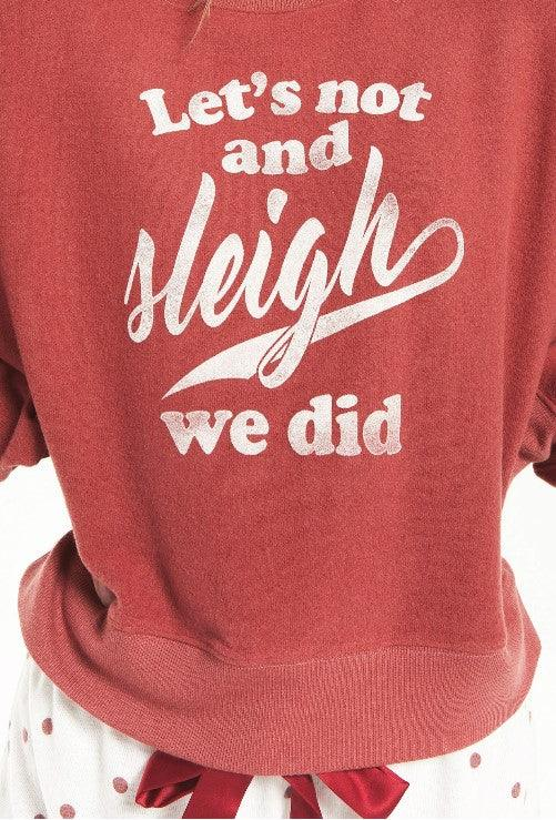Z Supply sweatshirt - let's not and sleigh we did - rosy red
