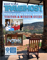 Texas Plains Trail/West Texas TravelHost Museum & Visitor Guide
