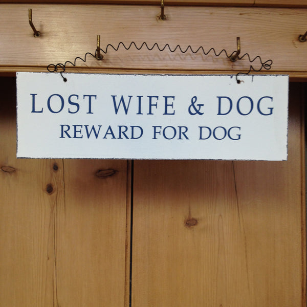 Lost Wife & Dog Reward For Dog Sign