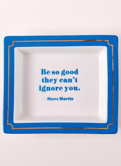 Be So Good Porcelain Desk Tray/Tidy