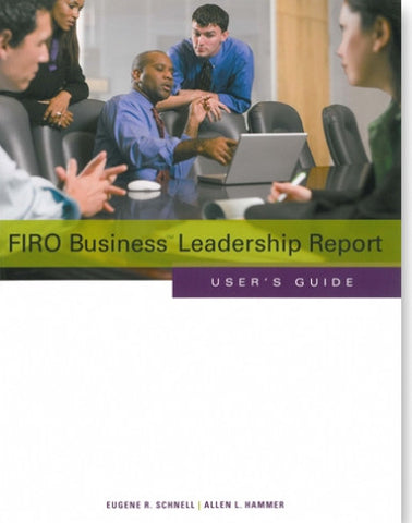 FIRO Business® Leadership Report User's Guide