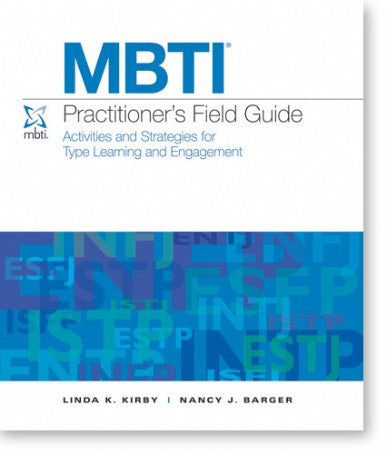 MBTI® Practitioner's Field Guide