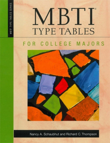 MBTI® Type Tables for College Majors