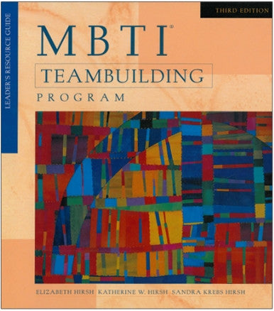 MBTI® Team Building Program, 3rd Edition