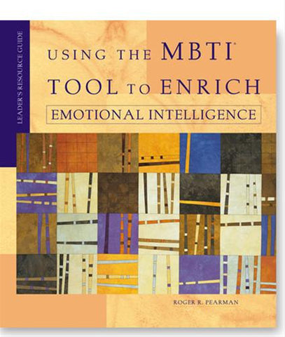 Using the MBTI® to Enrich Emotional Intelligence