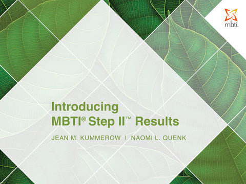 Introducing MBTI<sup>®</sup> Step II™ Results
