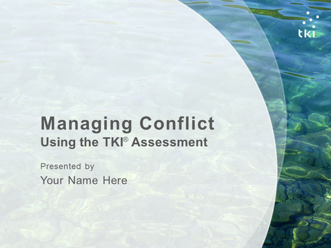 Managing Conflict Using the TKI® Assessment