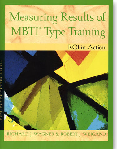 Measuring Results of MBTI® Type Training
