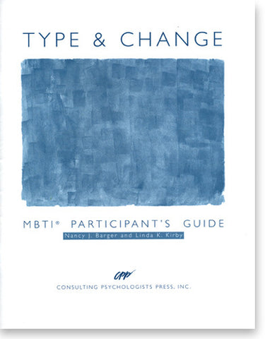 MBTI® Type and Change Participant's Guide