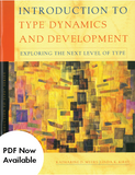 Introduction to Type® Dynamics and Development