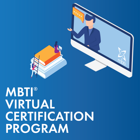 MBTI<sup>®</sup> Virtual Certification Program - Session Times 10:00 am - 5:30 pm EST, Mar 22 - 25, 2021