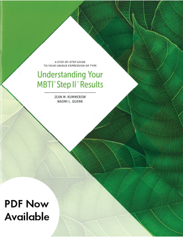 Understanding Your MBTI<sup>®</sup> Step II™ Results