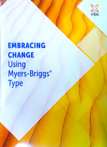 Embracing Change Using Myers-Briggs® Type