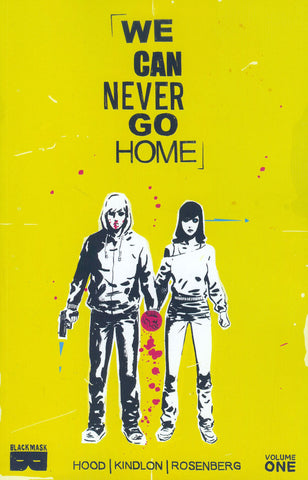 We Can Never Go Home (2015) TP Vol. 01
