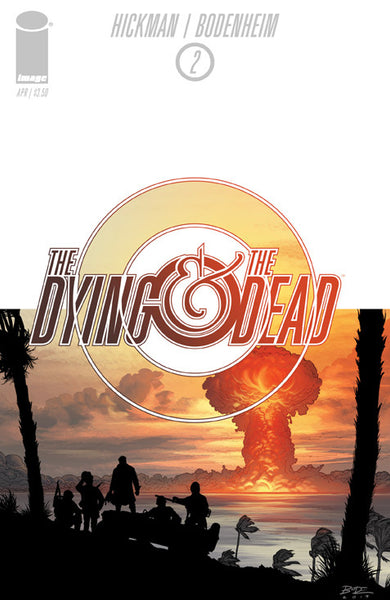 The Dying & The Dead (2015) #2