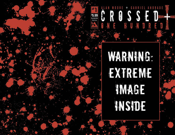 "Crossed Plus One Hundred (2014) #1 ""New World Order"" ""Wrap Around"" Variant"