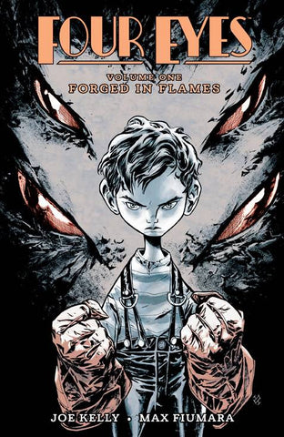 Four Eyes (2008) TP Vol. 01 Forged In flames Remastered