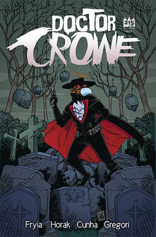 "Doctor Crowe (2017) #1 Brown ""Cover A"" Variant"
