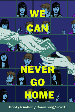 We Can Never Go Home (2015) HC Vol. 1 What We Do Is Secret