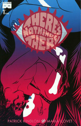 "Theres Nothing There (2017) #1 ""Cover B"" Variant"