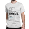 Don't Just Survive. Thrive. (White)