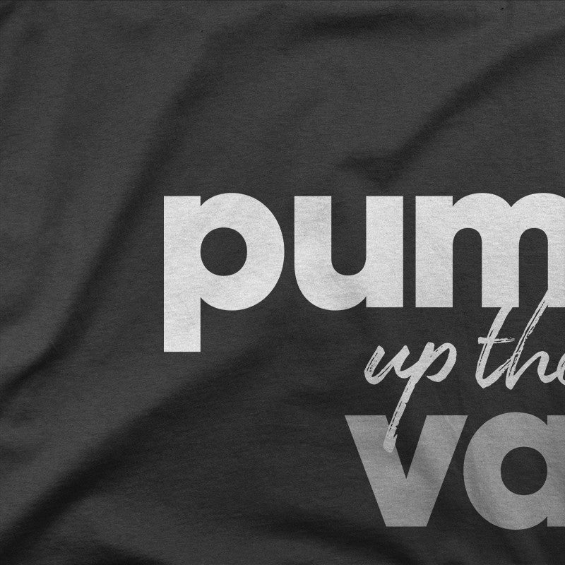 Pump Up The Value (Black)