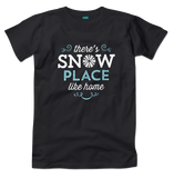 There's Snow Place Like Home (Black)