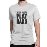 Work Smart Play Hard (White)