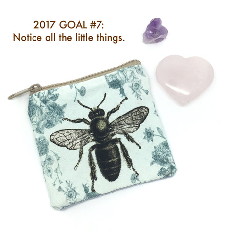 Rachel's Plan Bee 2017 #7 Notice All The Little Things