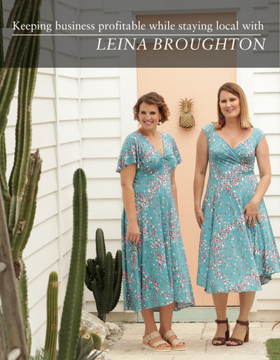 Keeping business profitable while staying local with Leina Broughton